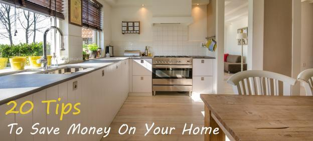 20 Tips to Save Money on your Home and Utilities